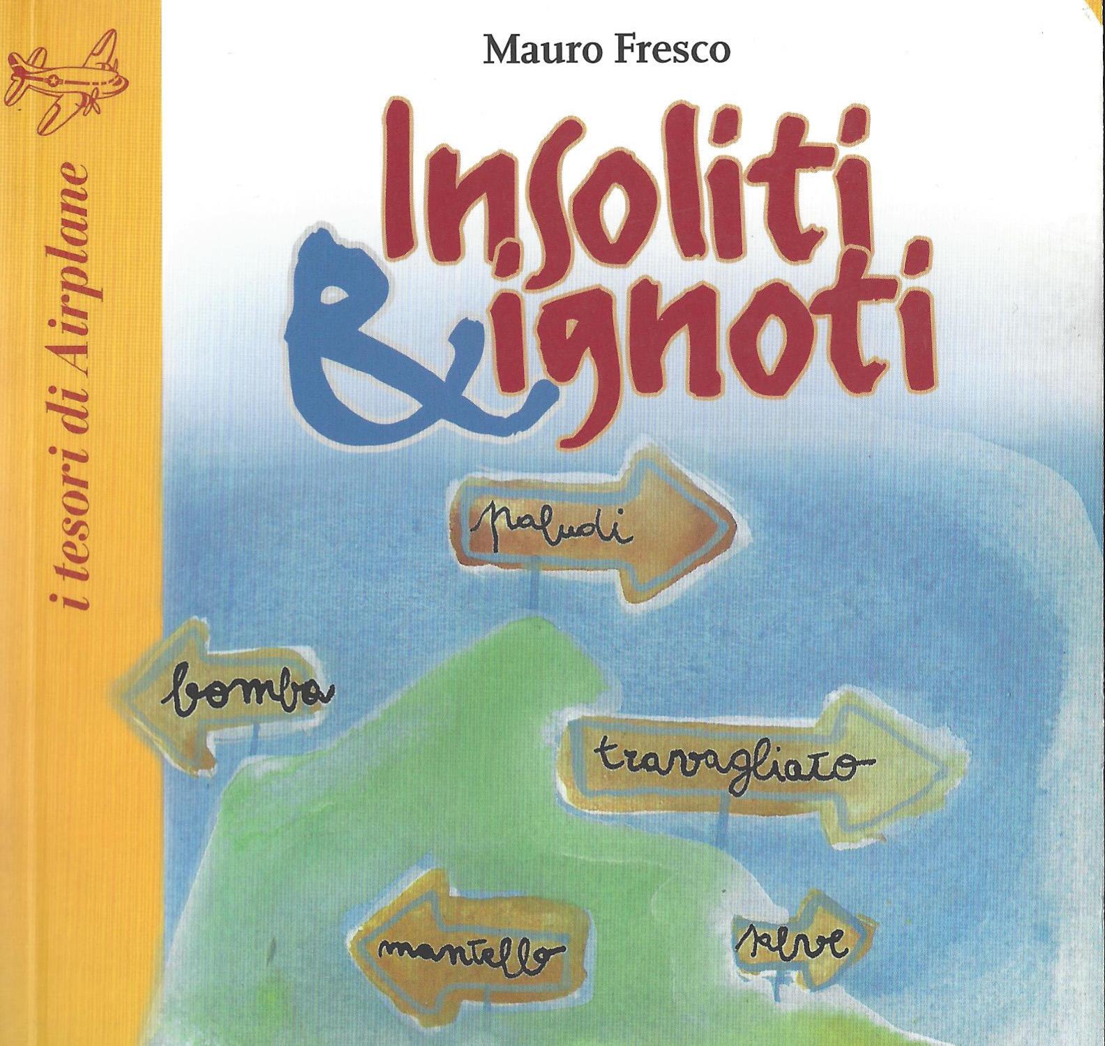 Insoliti & Ignoti
